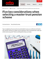"Image for opinion ""Five key considerations when selecting a master trust pension scheme"""
